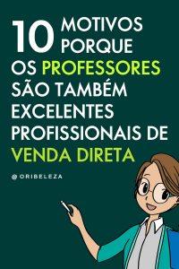 Professores na Venda Direta - Pinterest
