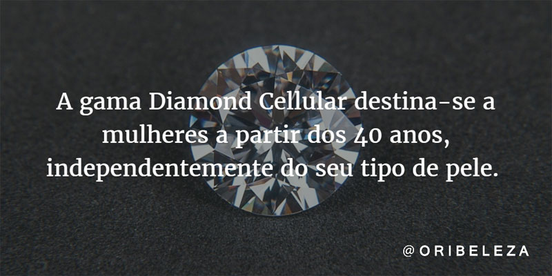 Gama Diamond Cellular a partir dos 40 anos