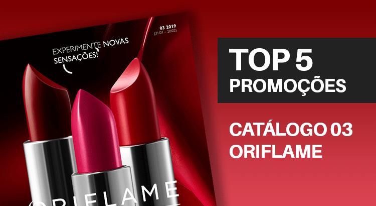 Promoções do Catálogo 03 de 2019 da Oriflame