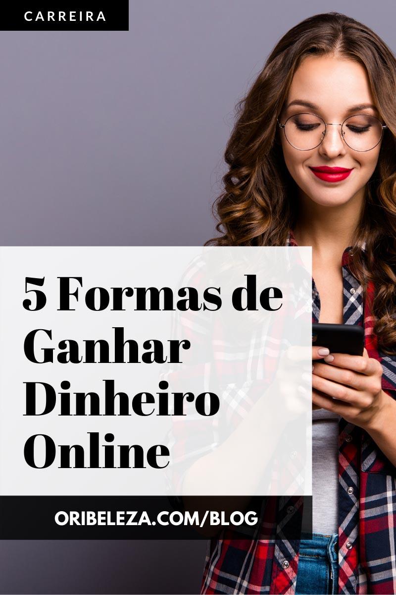 Formas de Ganhar Dinheiro Online Pinterest