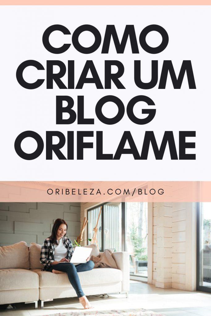 Criar Blog Oriflame